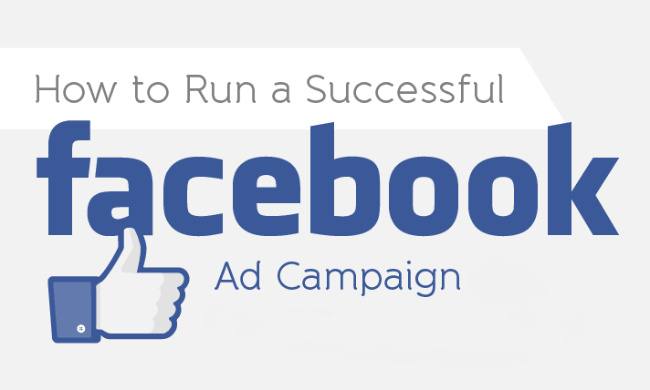 how-to-run-a-successful-facebook-ad-campaign-for-your-small-business-infographic