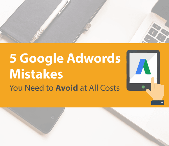 google-adwords-mistakes